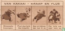 Van Kakaai - Kraap en Flus [Bliksemsche kwajongens. Ploef, daar lig]