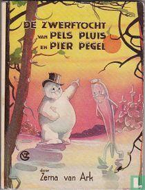 De zwerftocht van Pels Pluis en Pier Pegel
