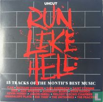 Run Like Hell - 15 Tracks of the Month's Best Music