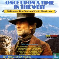 Once Upon a Time in the West - 20 Famous Film Tracks of Ennio Morricone