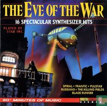 The Eve of the War - 16 Spectacular Synthesizer Hits