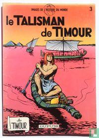 Le talisman de Timour
