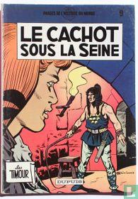 Le cachot sous la Seine