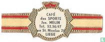 Café de SPORTS Jos. Melin Tel. 52.50.97 rue St. Nicolas 26 LIÈge