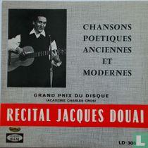 Recital Jacques Douai - Chansons poetiques anciennes et modernes