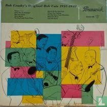 Bob Crosby's Original Bob Cats 1937-1940