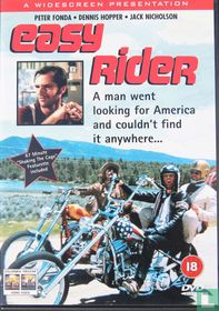 Easy rider A man went looking for America and couldn't find it anywhere....