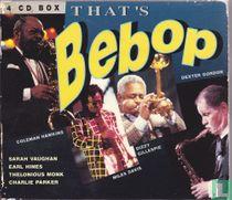 That's Bebop