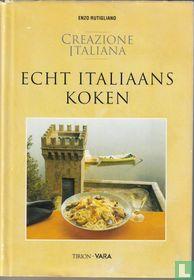 Creazione Italiana, Echt Italiaans koken