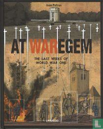 At Waregem - The Last Weeks of World War One