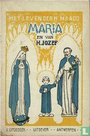 Het leven der H.Maagd Maria en van H.Jozef