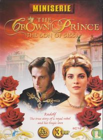 The Crown Prince - The Son of Sissi