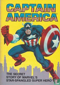 The Secret Story of Marvel's Star-Spangled Super Hero