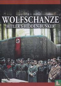 Wolfschanze - Hitler's Hidden Bunker