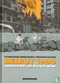 Beirut 1990 - Snapshots of a Civil War