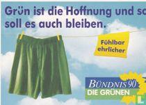 """Bündnis 90/Die Grünen """"Grün ist die Hoffnung..."""""""