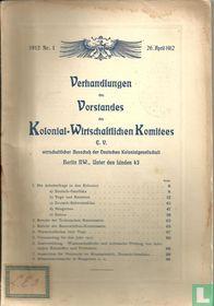 Verhandlungen des Vorstandes des Kolonial-Wirtschaftlichen Komitees 1