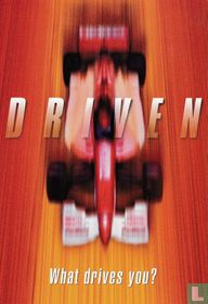 """Driven """"What drives you?"""""""