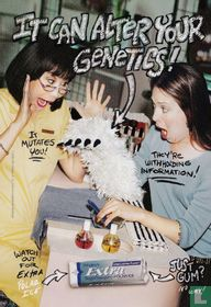 """Wringley´s Extra """"It Can Alter Your Genetics!"""""""