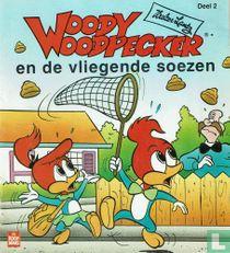 Woody Woodpecker en de vliegende soezen