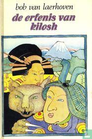 De erfenis van Kilosh