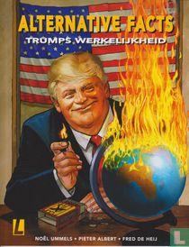 Alternative Facts - Trumps werkelijkheid