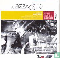 Jazzadelic 08.4 High Fidelic Jazz Vibes