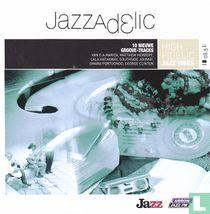 Jazzadelic 08.5 High Fidelic Jazz Vibes