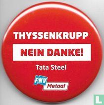 Thyssenkrupp Nein Danke Tata Steel FNV Metaal