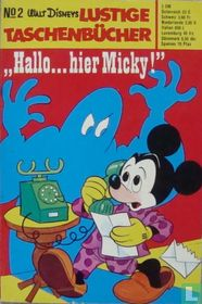 'Hallo... hier Micky!'