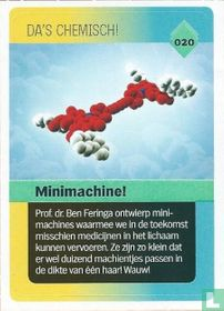Minimachine!