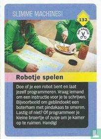 Robotje spelen