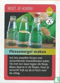 Flessenorgel maken