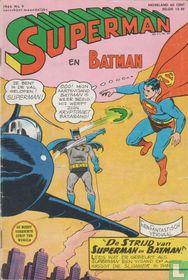 De strijd van Superman en Batman!