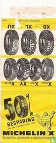 50 o/o besparing op uw bandenkosten met Michelin X