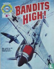Bandits High!
