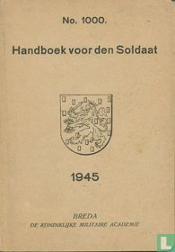Handboek voor den Soldaat 1945
