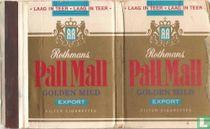 Rothmans - Pall Mall - Golden Mild - Export