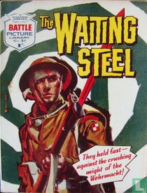 The Waiting Steel
