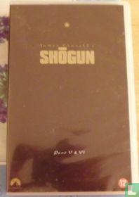 Shogun Part V & VI