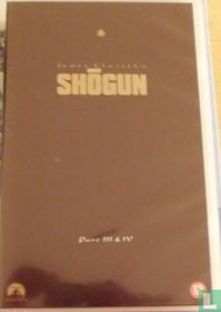 Shogun Part III & IV