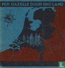 Per Gazelle door ons land