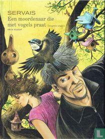 Een moordenaar die met vogels praat - Integrale uitgave