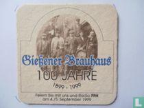 100 Jahre Giessener Brauhaus