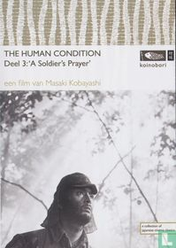 The Human condition - Deel 3: A Soldier's Prayer