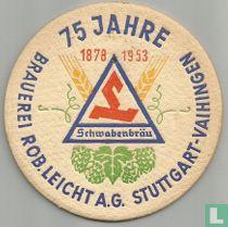 75 Jahre Schwabenbräu