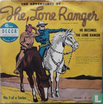 He Becomes the Lone Ranger