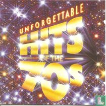 Unforgettable hits of the 70's