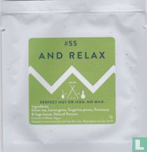 #55 And Relax