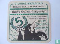 5-Jahre-Brauhaus